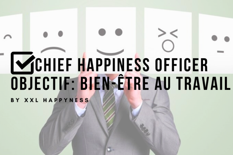 chief happiness officer et happiness manager définition